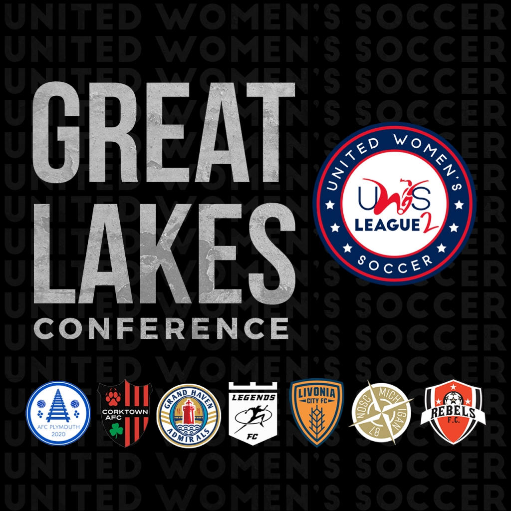 United Women's Soccer UWS League Two UWS2 Michigan AFC Plymouth Corktown AFC Legends FC Livonia City FC North Oakland SC Rebels FC Grand Haven Admirals