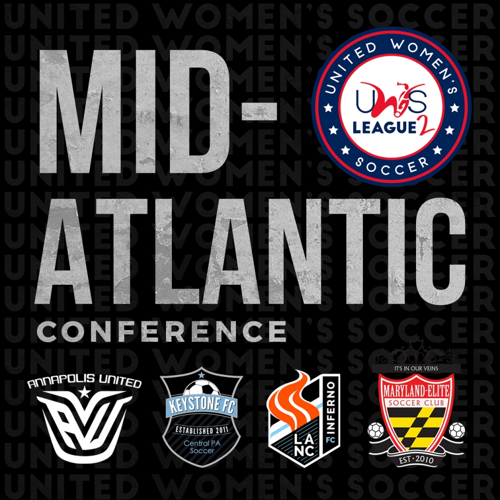 United Women's Soccer UWS League Two UWS2 Mid-Atlantic Conference MD PA Maryland Pennsylvania Lancaster Inferno Annapolis United FC Keystone FC Maryland-Elite