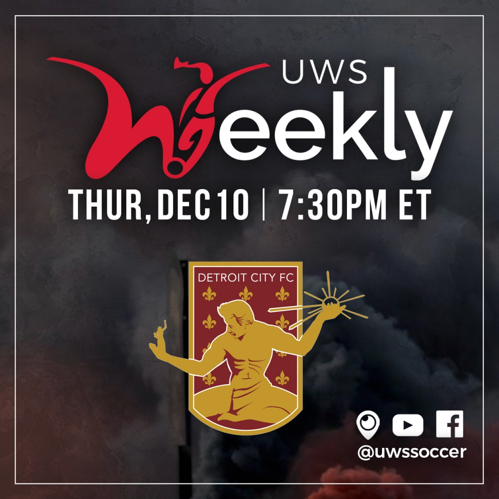 United Women's Soccer UWS National Pro-Am League UWS Weekly Live Show Detroit City FC DCFC Michigan