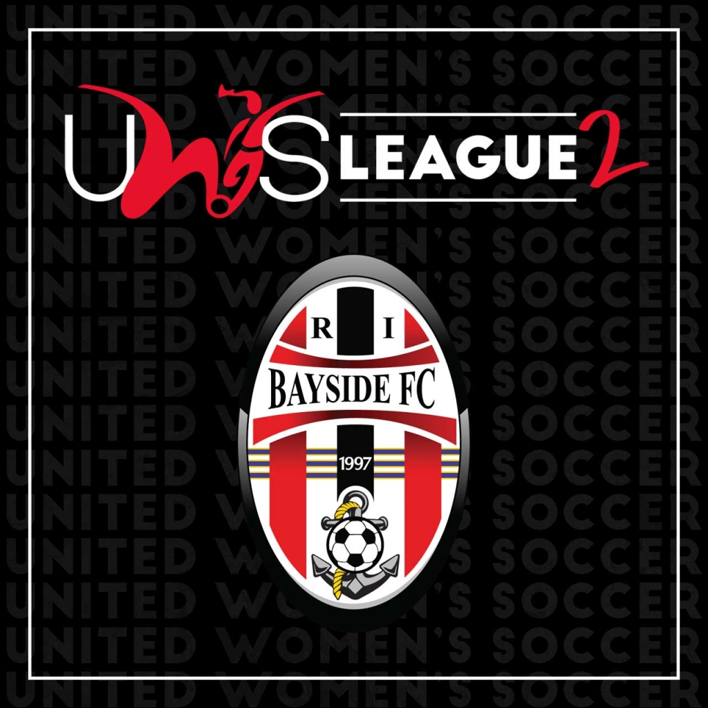 United Women's Soccer UWS League Two UWS2 Bayside FC New England Conference Rhode Island