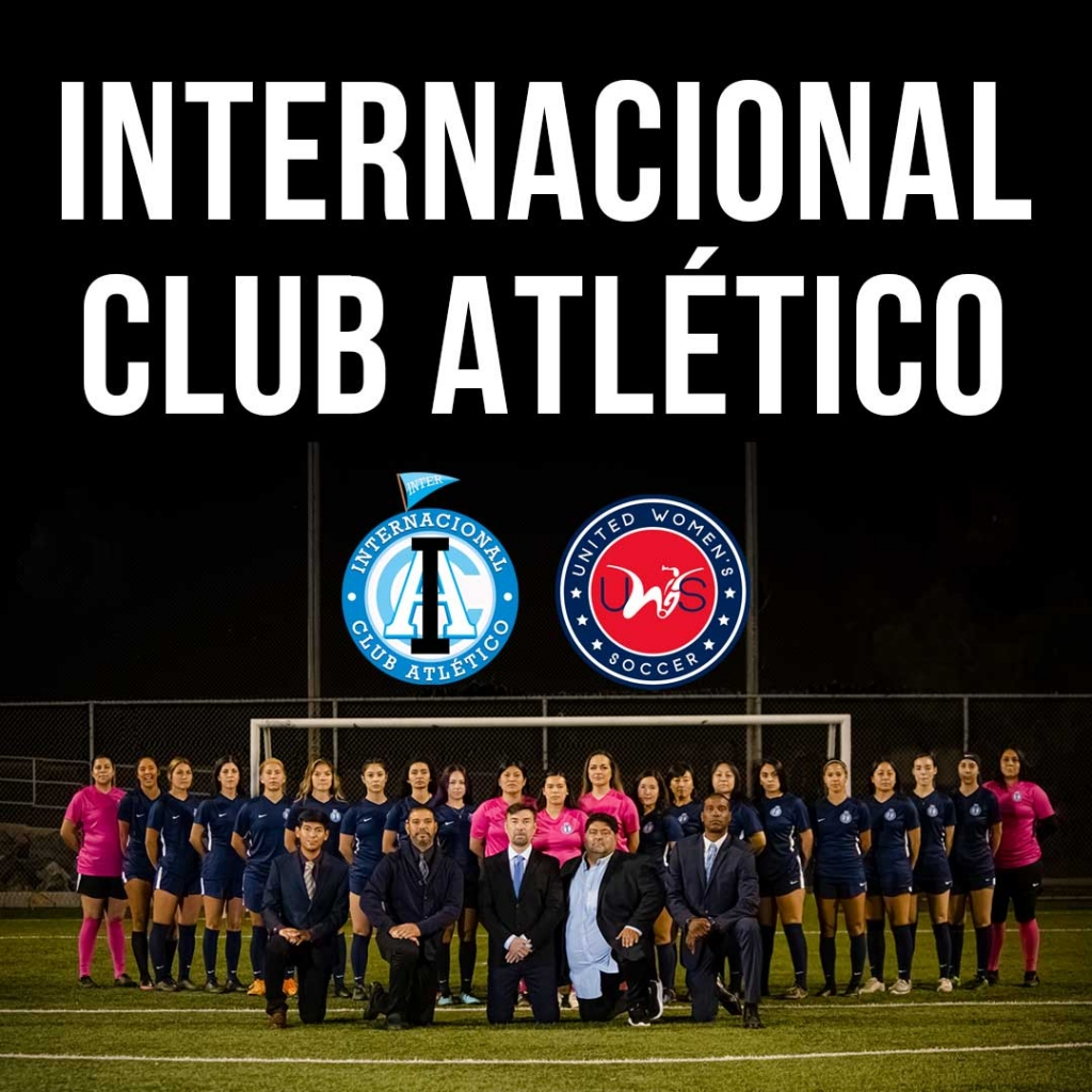 United Women's Soccer UWS national pro-am league Internacional Club Atletico Impact FC Calgary Foothills WFC Santa Clarita Blue Heat CA California