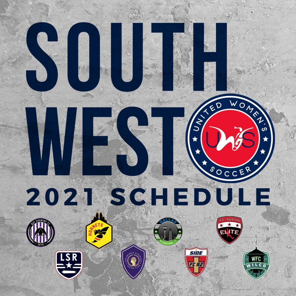 United Women's Soccer UWS national pro-am league Southwest Conference Schedule WilCo FC FC Austin Elite BatCo CTX Hornets Side FC 92 Dallas International Lone Star Republic