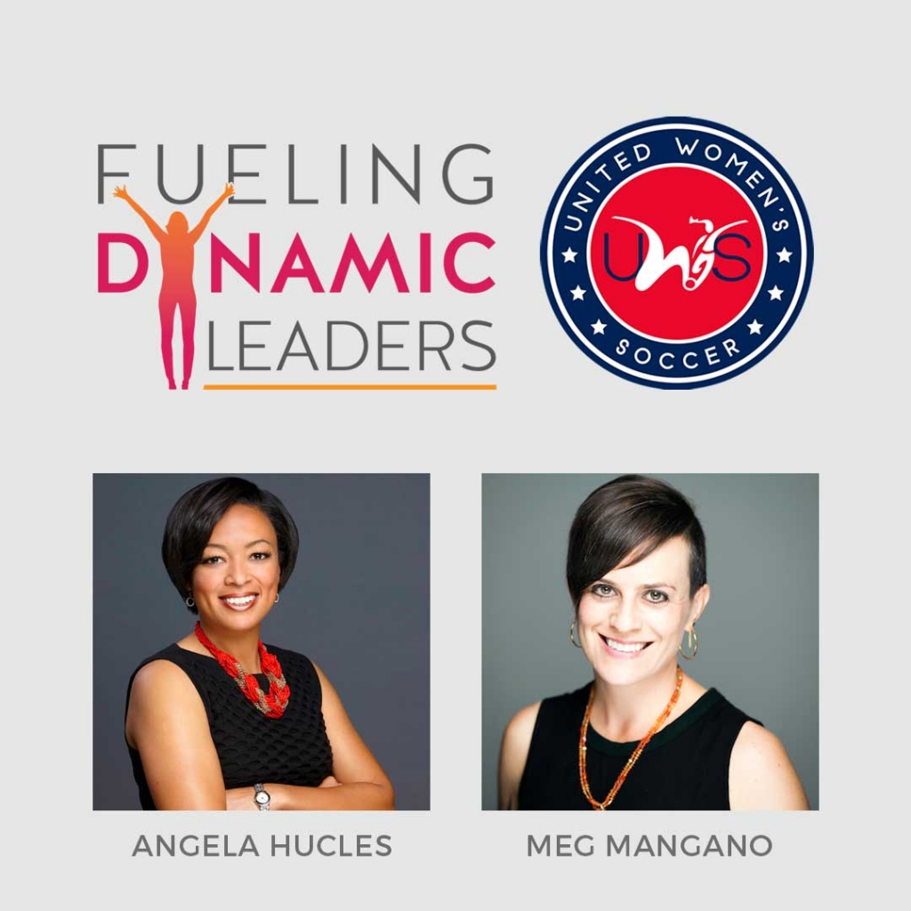 United Women's Soccer UWS national pro-am league Angela Hucles Meg Mangano Fueling Dynamic Leaders FDL Partnership